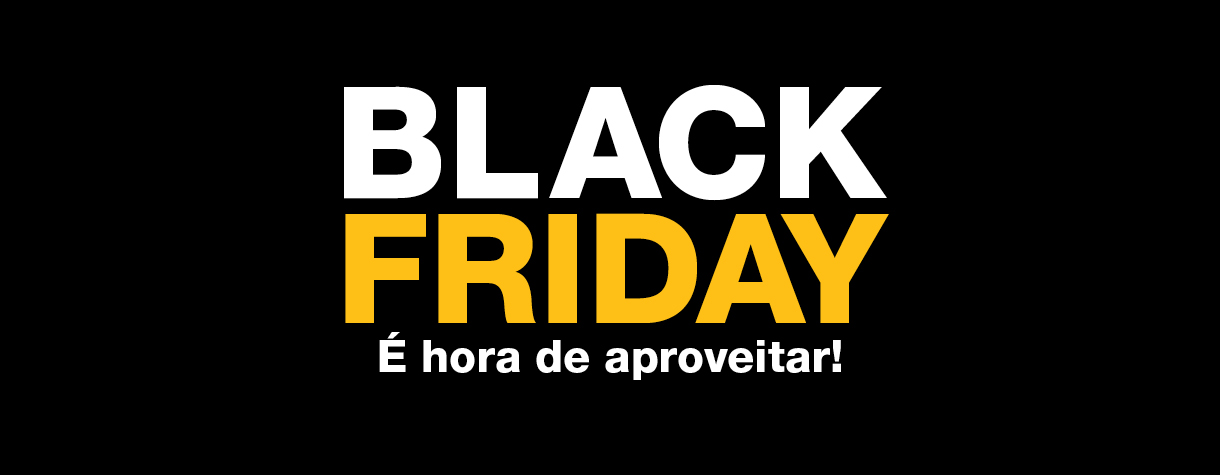 Achadinhos da Black Friday
